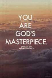 You Are God's Master piece.